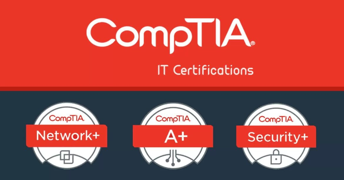 Learn what you need to become a CompTIA certified IT professional